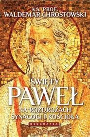 okładka Święty Paweł. Biografia, Ebook   prof Waldemar Chrostowski