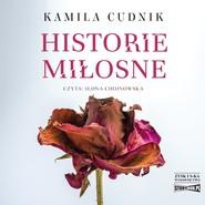 okładka Historie miłosne, Audiobook | Kamila Cudnik