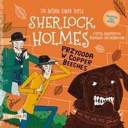 okładka Klasyka dla dzieci. Sherlock Holmes. Tom 12. Przygoda w Copper Beeches, Audiobook | Arthur Conan Doyle