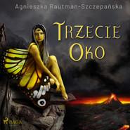 okładka Trzecie oko, Audiobook | Agnieszka Rautman Szczepańska