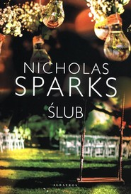 okładka Ślub, Książka   Nicholas Sparks