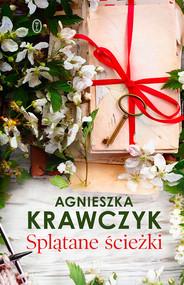 okładka Splątane ścieżki, Ebook | Agnieszka Krawczyk