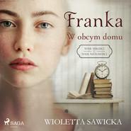 okładka Franka. W obcym domu, Audiobook   Wioletta Sawicka