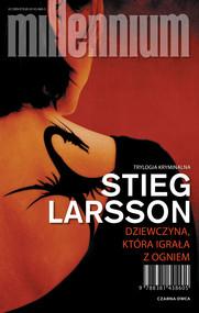 okładka Dziewczyna, która igrała z ogniem, Ebook | Stieg Larsson
