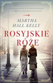 okładka Rosyjskie róże, Ebook | Martha Hall Kelly