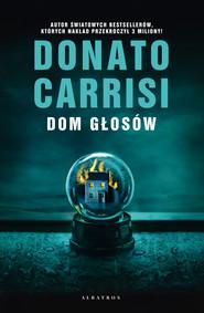 okładka DOM GŁOSÓW, Ebook | Donato Carrisi