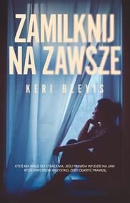 okładka Zamilknij na zawsze, Ebook   Beevis Keri