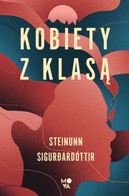 okładka Kobiety z klasą, Ebook   Steinunn Sigurðardóttir