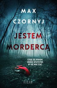 okładka Jestem mordercą, Ebook | Max Czornyj