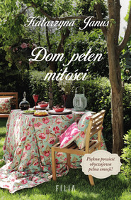 okładka Dom pełen miłości, Ebook | Katarzyna Janus