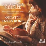 okładka Ostatni dzień roku, Audiobook | Katarzyna  Misiołek