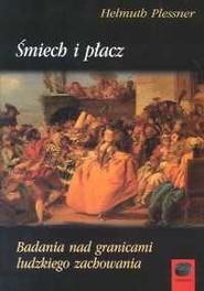 okładka Śmiech i płacz Badania nad granicami ludzkiego zachowania, Książka   Plessner Helmuth