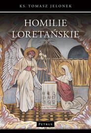 okładka Homilie Loretańskie 16, Książka   Jelonek Tomasz