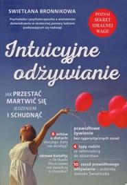 okładka Intuicyjne odżywianie Jak przestać martwić się jedzeniem i schudnąć, Książka | Bronnikowa Swietłana