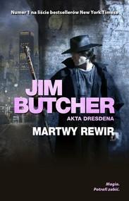 okładka Martwy rewir Akta Dresdena Tom 7, Książka | Butcher Jim