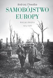 okładka Samobójstwo Europy, Książka | Andrzej Chwalba