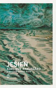 okładka Jesień, Książka   Karl Ove Knausgård