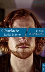 okładka Charlotte Isabel Hansen, Książka   Tore Renberg