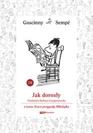 okładka Jak dorosły  z tomu Nowe przygody Mikołajka.  Minibook, Ebook   René Goscinny, Jean-Jacques Sempé