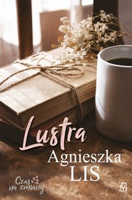 okładka Lustra, Książka | Agnieszka Lis