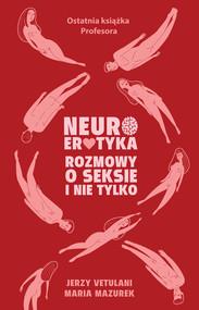 okładka Neuroerotyka, Ebook | Jerzy Vetulani, Maria  Mazurek