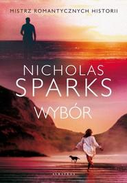 okładka Wybór, Książka   Nicholas Sparks