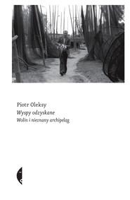 okładka Wyspy odzyskane, Ebook | Piotr  Oleksy