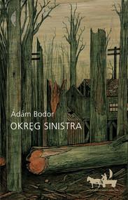 okładka Okręg Sinistra, Ebook   Ádám Bodor