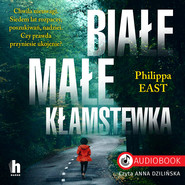 okładka Białe, małe kłamstewka, Audiobook   Philippa East