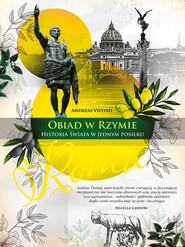 epub,mobi, ebook, Obiad w Rzymie. Historia świata w jednym posiłku | Andreas Viestad