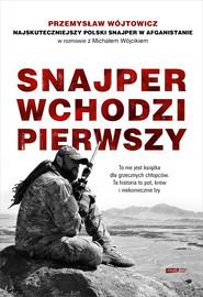 epub,mobi, ebook, Snajper wchodzi pierwszy | Michał Wójcik, Przemysław Wójtowicz