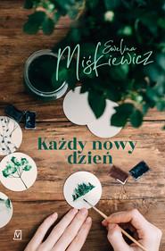 epub,mobi, ebook, Każdy nowy dzień | Miśkiewicz Ewelina
