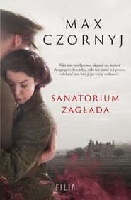 epub,mobi, ebook, Sanatorium Zagłada | Max Czornyj