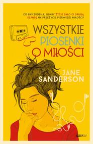 epub,mobi, ebook, Wszystkie piosenki o miłości | Sanderson Jane