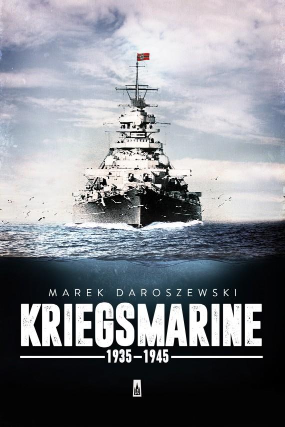 okładka Kriegsmarineebook | EPUB, MOBI | Marek Daroszewski