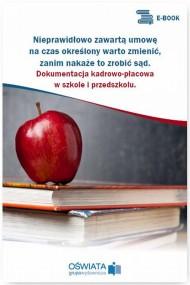 okładka Nieprawidłowo zawartą umowę na czas określony warto zmienić, zanim nakaże to zrobić sąd. Ebook | PDF | Dariusz  Skrzyński