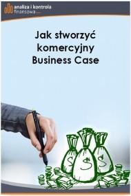 okładka Jak stworzyć komercyjny Business Case. Ebook   PDF   Barbara  Dąbrowska