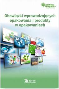 okładka Obowiązki wprowadzających opakowania i produkty w opakowaniach. Ebook | PDF | Bartłomiej  Matysiak, Dorota  Rosłoń, Rafał  Kruk