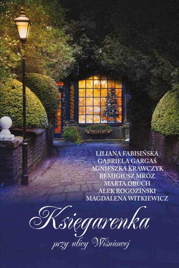 okładka Księgarenka przy ulicy Wiśniowejebook | EPUB, MOBI | Autor Zbiorowy