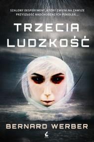 okładka Trzecia ludzkość, Ebook   Bernard Werber, Marta Olszewska