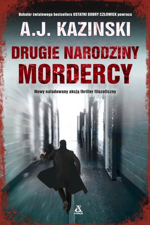okładka Drugie narodziny mordercyebook | EPUB, MOBI | A.J. Kazinski