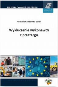 okładka Wykluczenie wykonawcy z przetargu. Ebook | PDF | Andrzela  Gawrońska-Baran