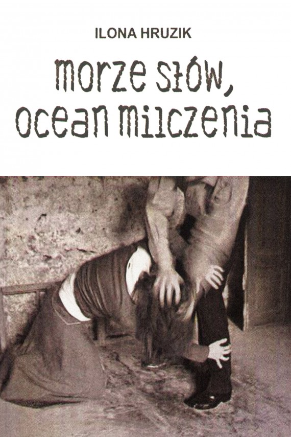 okładka Morze słów, ocean milczenia. Ebook | EPUB, MOBI | Ilona Hruzik