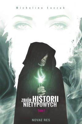 okładka Zbiór historii nietypowych, Ebook | Michalina Łuczak
