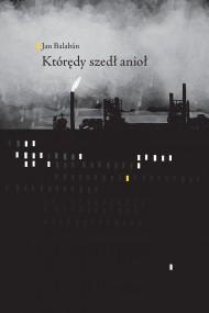 okładka Którędy szedł anioł, Ebook | Jan Balabán, Olga Czernikow