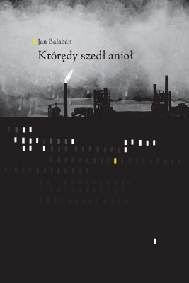 okładka Którędy szedł anioł, Ebook   Jan Balabán