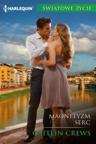 okładka Magnetyzm serc. Ebook | EPUB,MOBI | Caitlin Crews