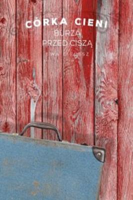 okładka Córka Cieni. Burza przed ciszą cz. 3, Ebook | Ewa Cielesz
