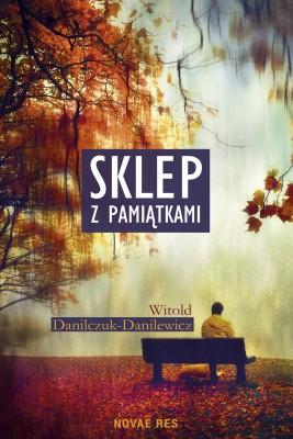 okładka Sklep z pamiątkami, Ebook | Witold  Danilczuk-Danilewicz