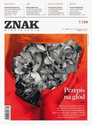 okładka ZNAK Miesięcznik nr 739: Przepis na głód. Ebook | EPUB,MOBI | autor  zbiorowy